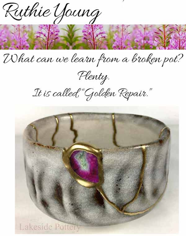 What Can We Learn From a Broken Pot? Ruthie Young