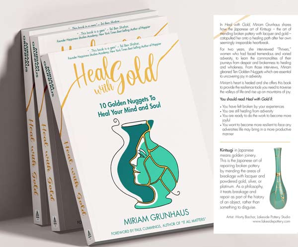 Heal with Gold - 10 Golden Nuggets to Heal your mind and Soul,  Miriam Grunhaus